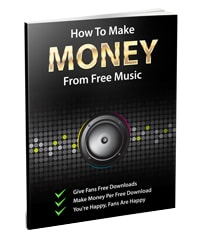 How To Make Money From Free Music eBook