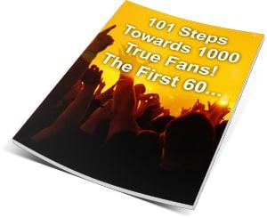 101 Steps Towards 1000 True Fans Music Free Ebook
