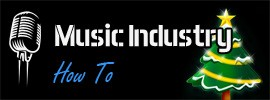 Merry Christmas From Music Industry How To! And Thank You…